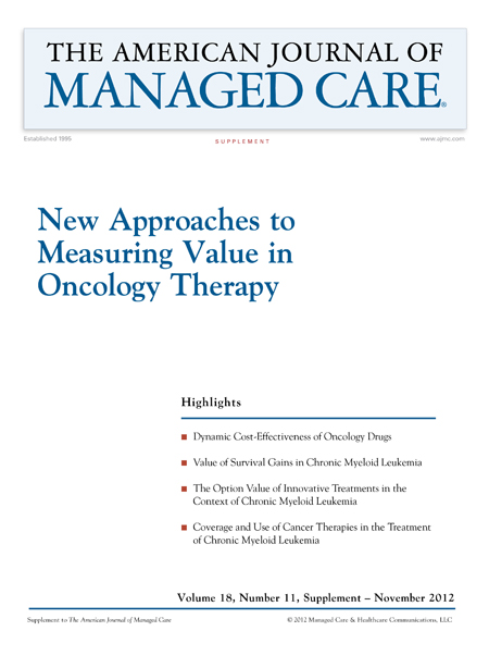 New Approaches to Measuring Value in Oncology Therapy