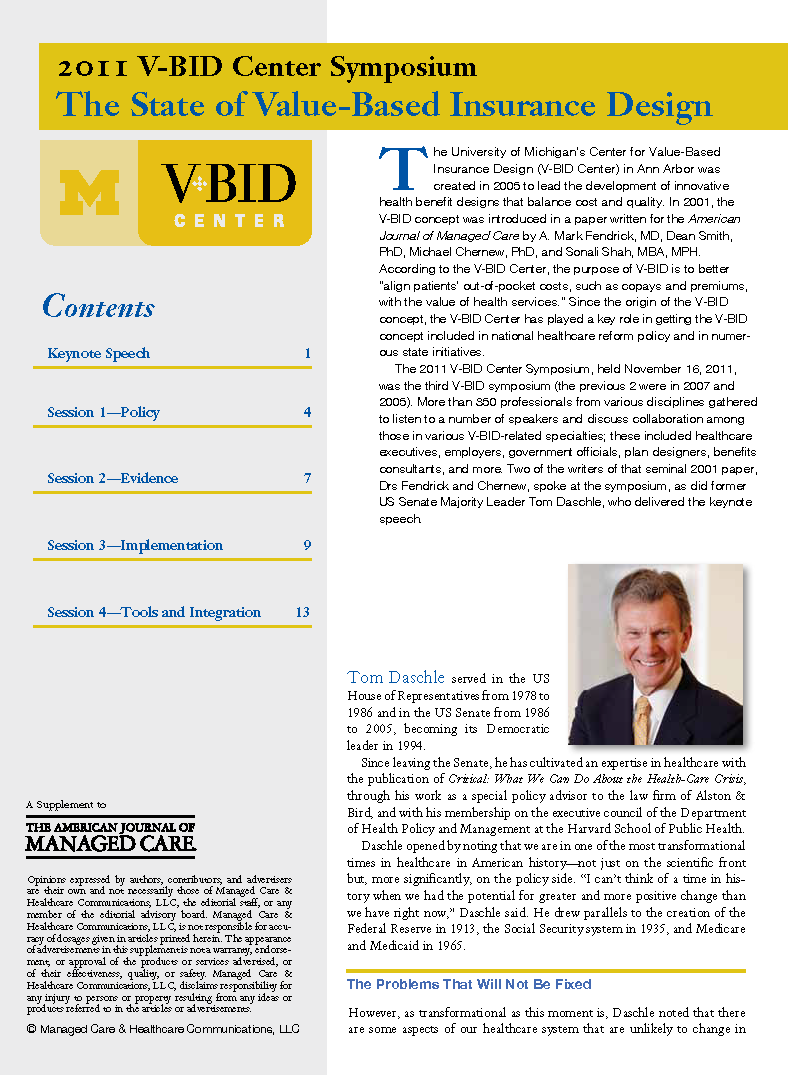 2011 V-BID Center Symposium: The State of Value-Based Insurance Design