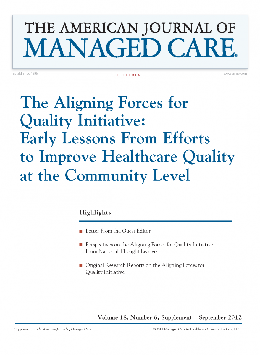 The Aligning Forces for Quality Initiative: Early Lessons From Efforts to Improve Healthcare Quality at the Community Level