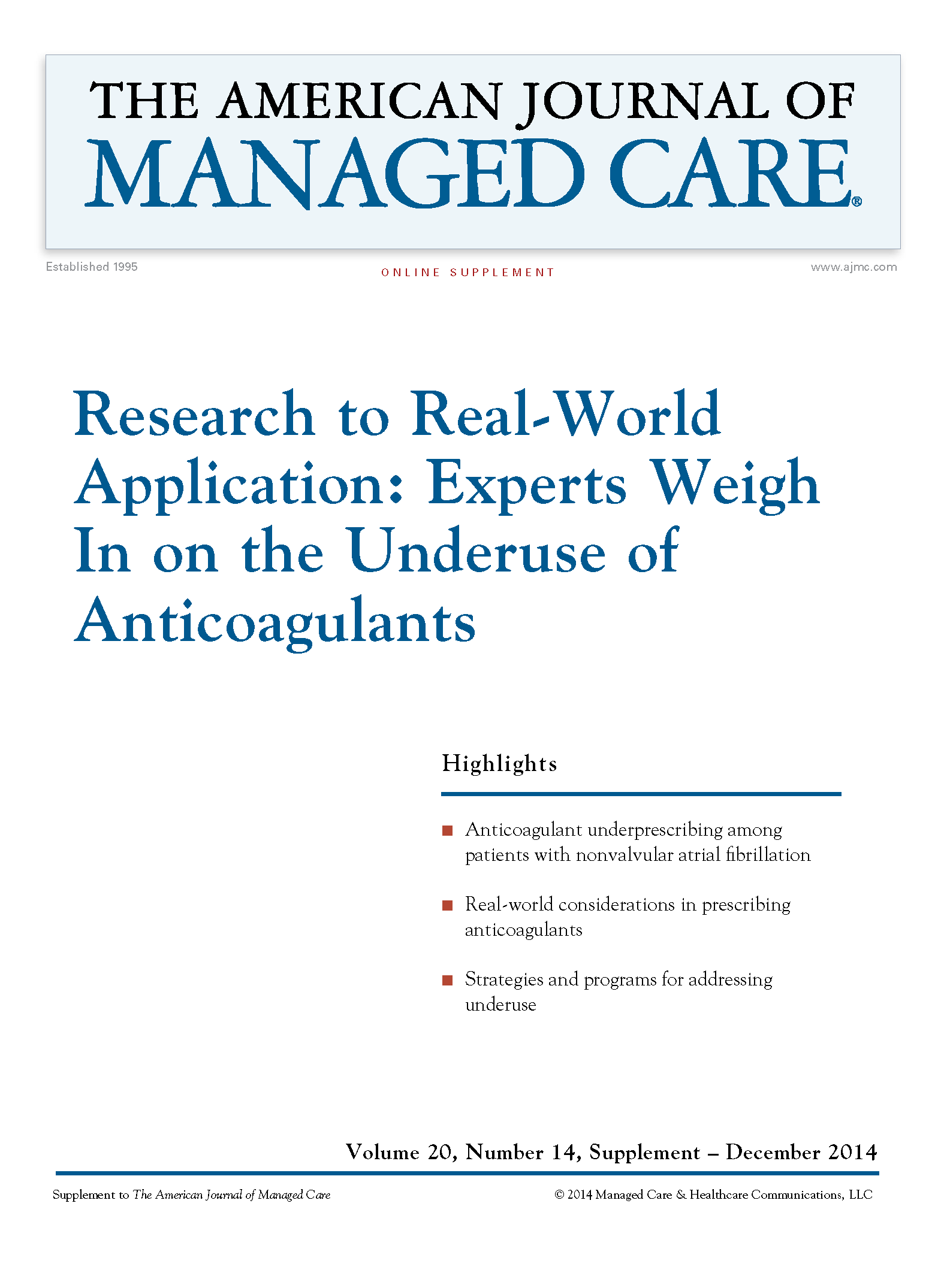 Research to Real-World Application: Experts Weigh In on the Underuse of Anticoagulants