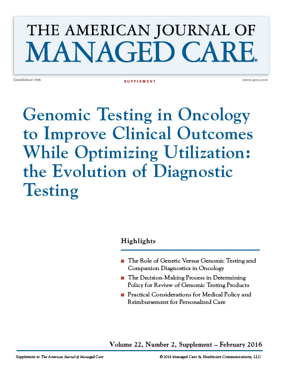 Genomic Testing in Oncology to Improve Clinical Outcomes While Optimizing Utilization: the Evolution of Diagnostic Testing