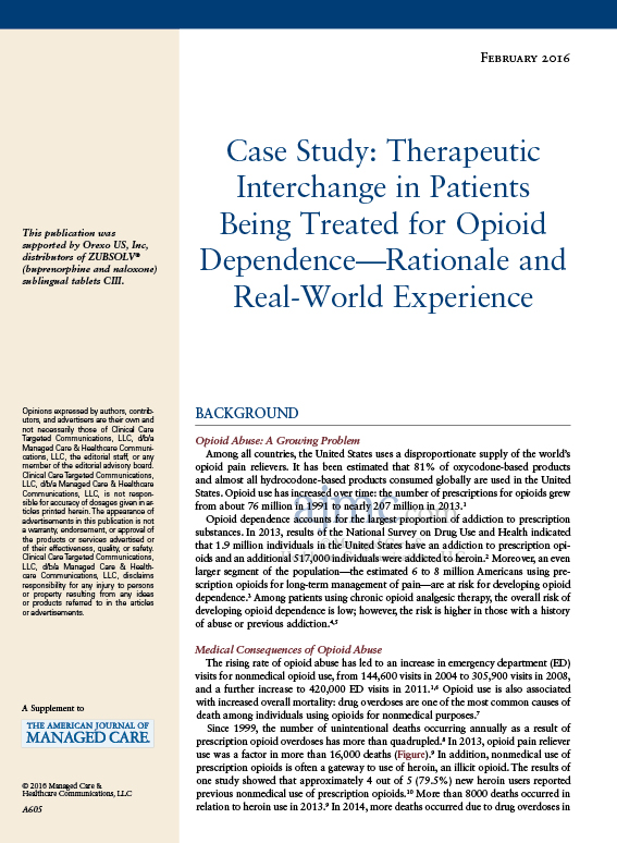Case Study: Therapeutic Interchange in Patients Being Treated for Opioid Dependence—Rationale and Real-World Experience