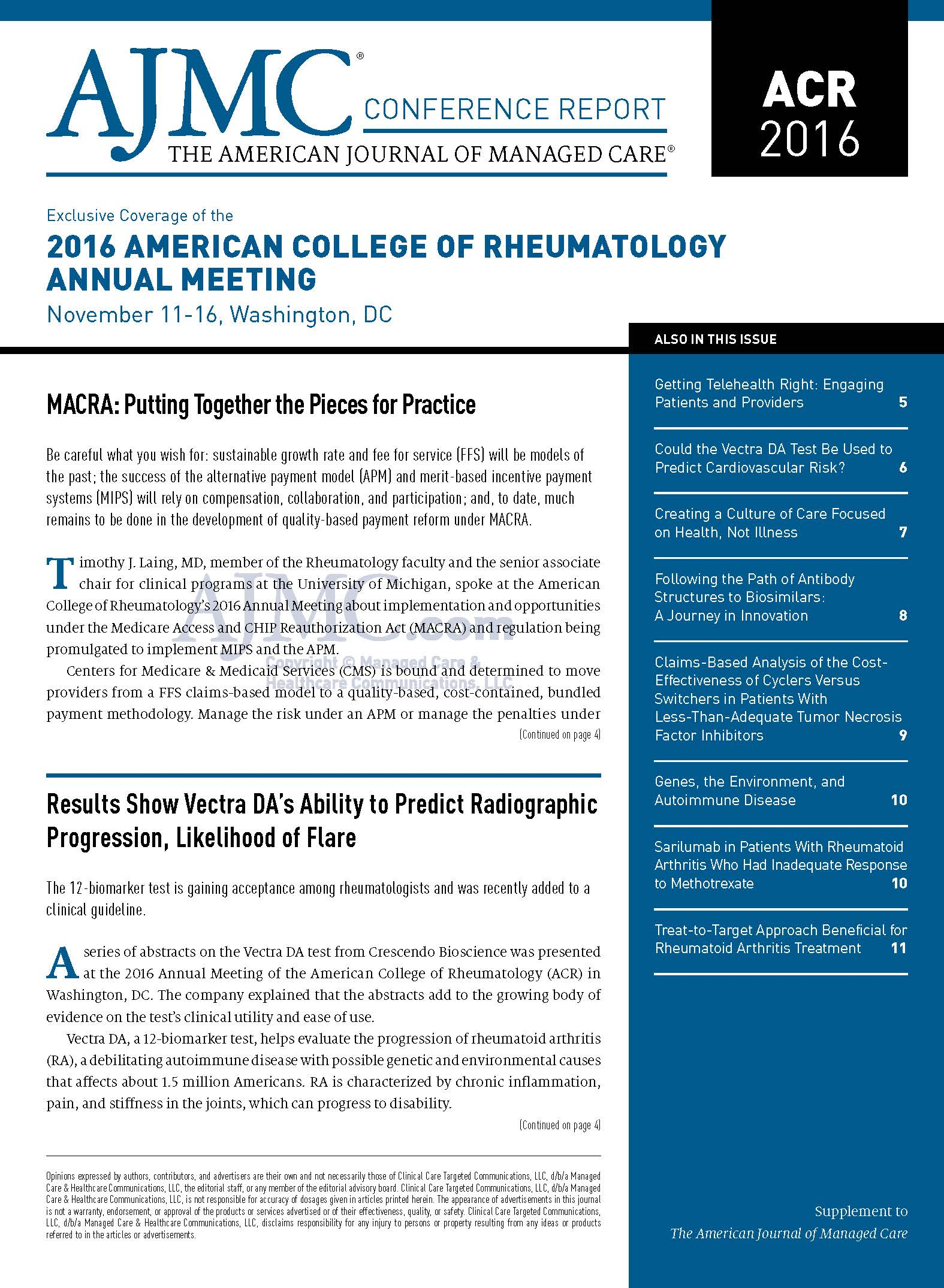 Exclusive Coverage of the American College of Rheumatology Annual Meeting Washington, DC November 11-16, 2016