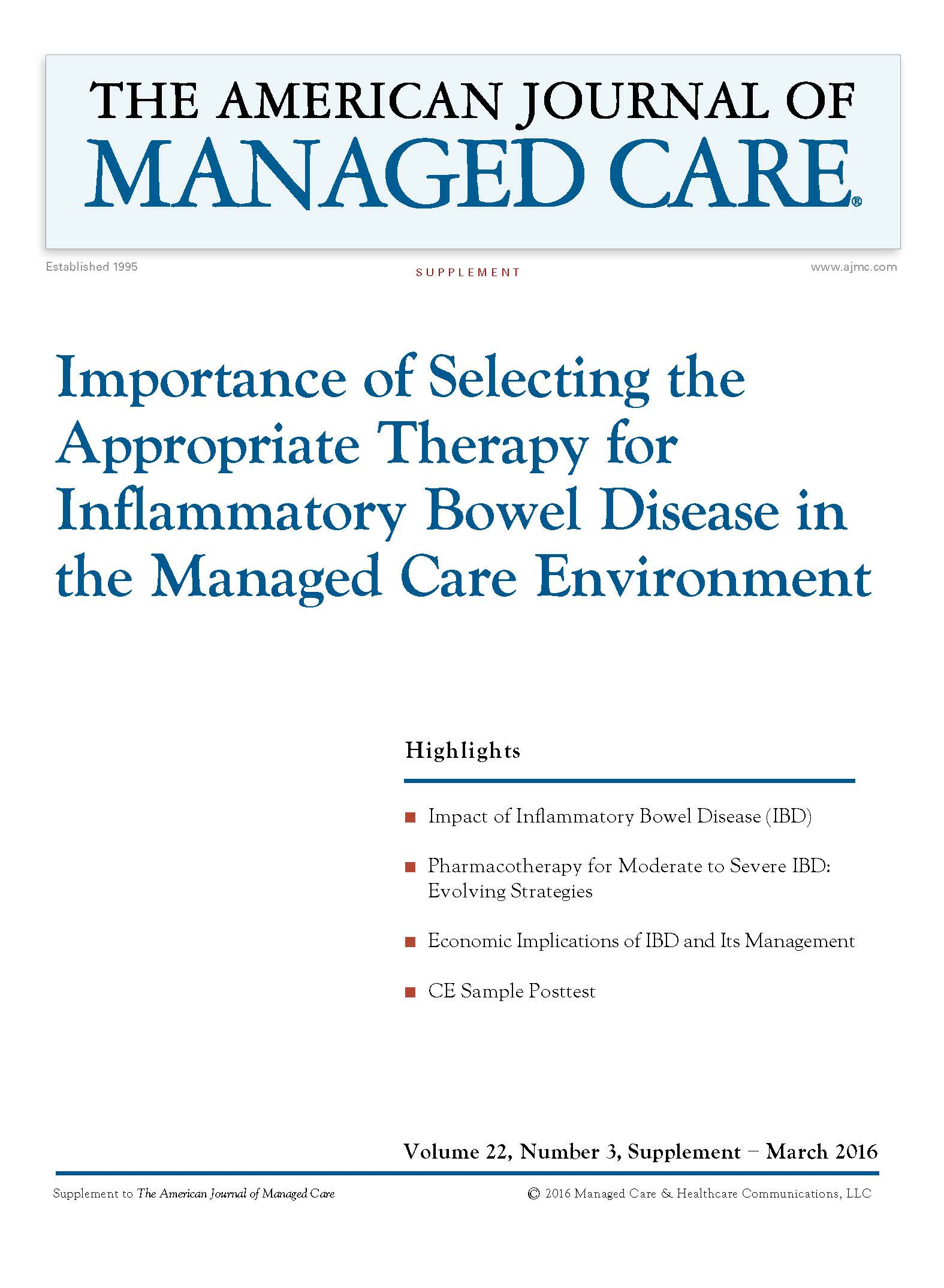 Importance of Selecting the Appropriate Therapy for Inflammatory Bowel Disease in the Managed Care Environment