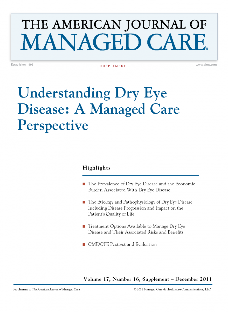 Understanding Dry Eye Disease: A Managed Care Perspective [CME/CPE]