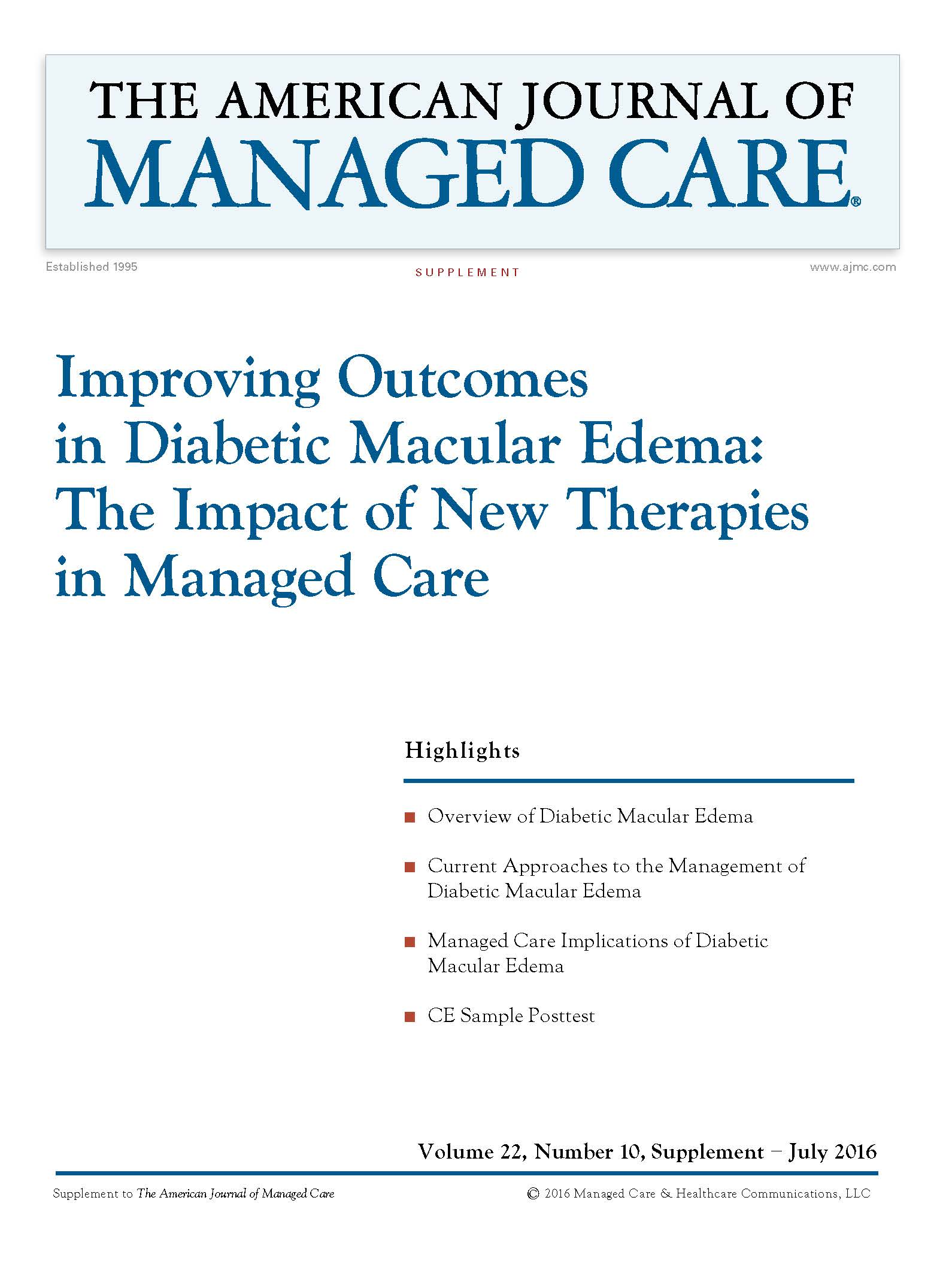 Improving Outcomes in Diabetic Macular Edema: The Impact of New Therapies in Managed Care