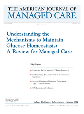 Understanding the Mechanisms to Maintain Glucose Homeostasis: A Review for Managed Care [CPE]