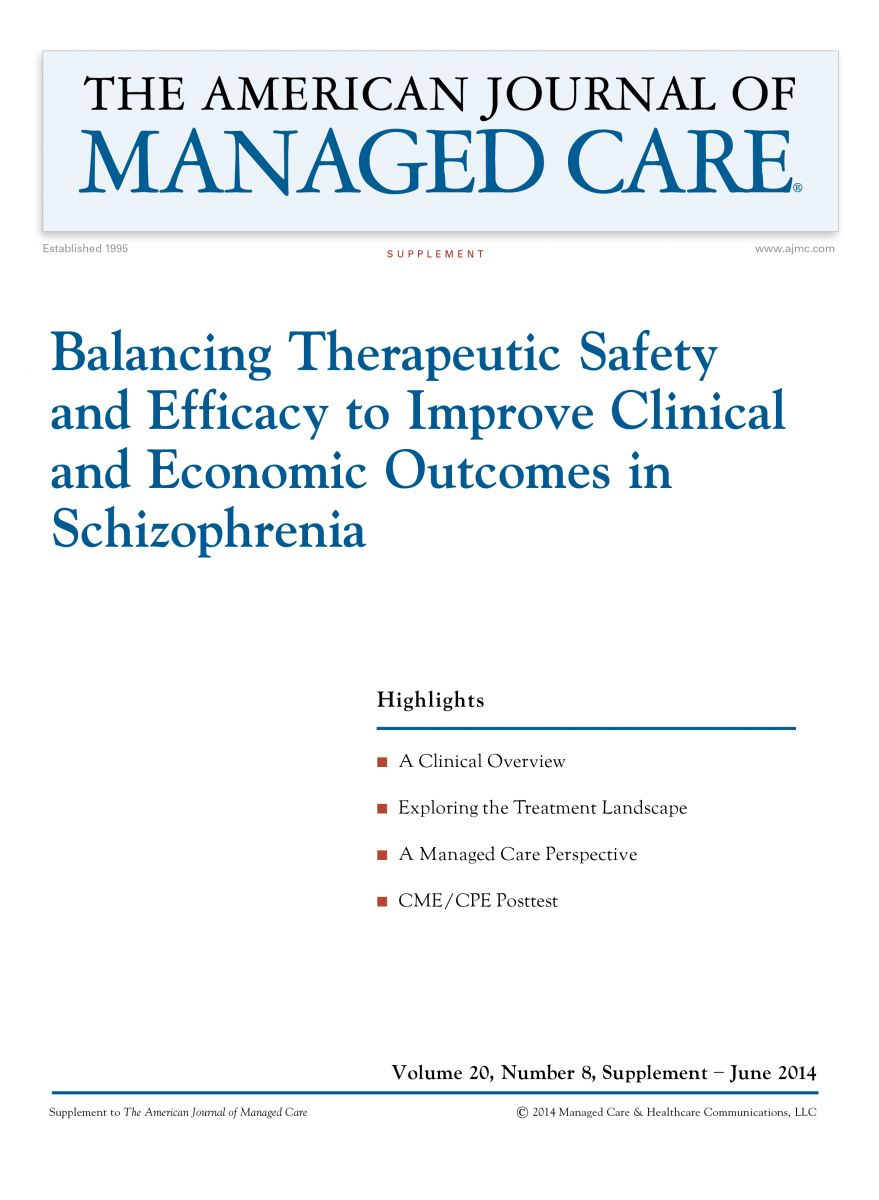 Balancing Therapeutic Safety and Efficacy to Improve Clinical and Economic Outcomes in Schizophrenia [CME/CPE]