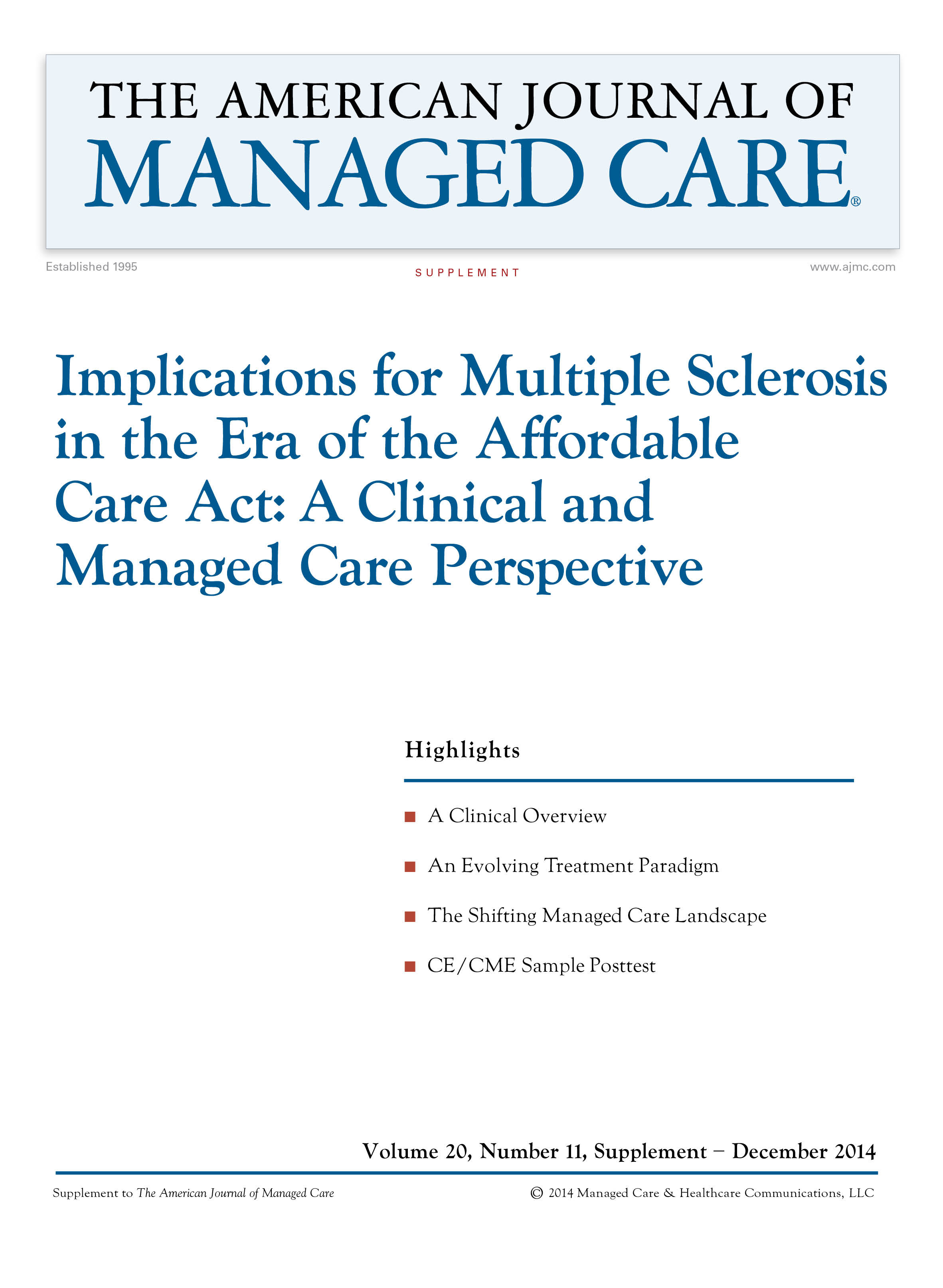 Implications for Multiple Sclerosis in the Era of the Affordable Care Act: A Clinical and Managed Care Perspective [CME/CPE]