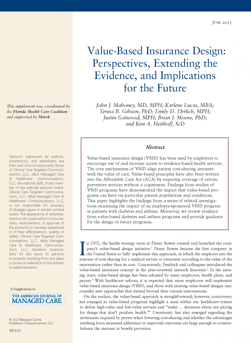 Value-Based Insurance Design: Perspectives, Extending the Evidence, and Implications for the Future