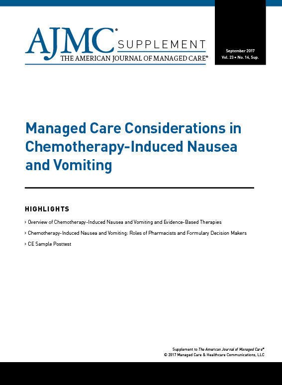 Managed Care Considerations in Chemotherapy-Induced Nausea and Vomiting