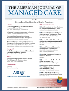 Special Issue: Payer/Provider Relationships in Oncology