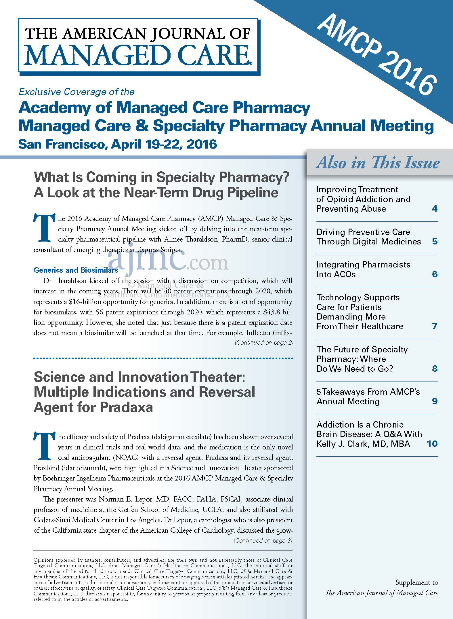Exclusive Coverage of the Academy of Managed Care Pharmacy  Managed Care & Specialty Pharmacy Annual Meeting San Francisco, April 19-22, 2016