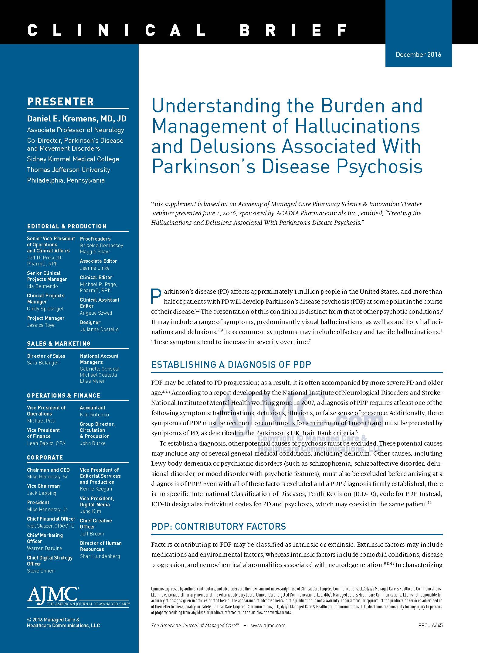Understanding the Burden and Management of Hallucinations and Delusions Associated With Parkinson's Disease Psychosis