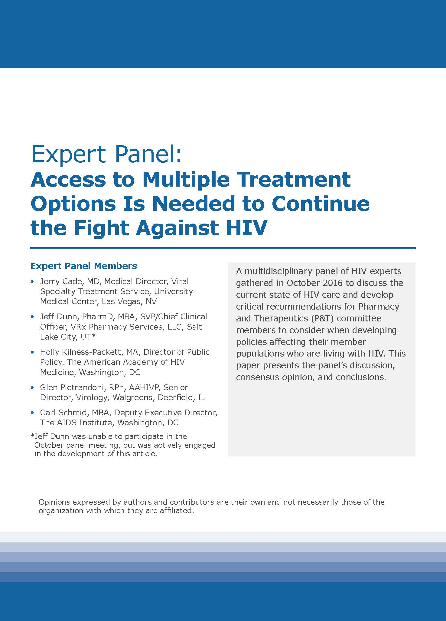Expert Panel: Access to Multiple Treatment Options Is Needed to Continue the Fight Against HIV