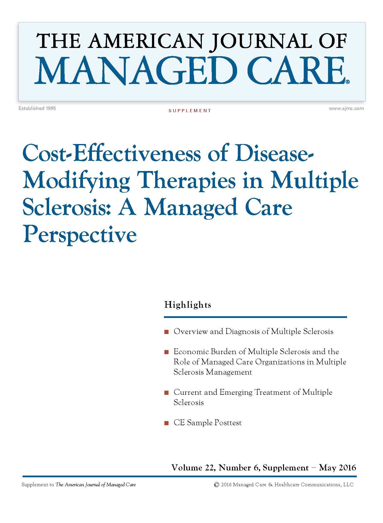 Cost-Effectiveness of Disease- Modifying Therapies in Multiple Sclerosis: A Managed Care Perspective