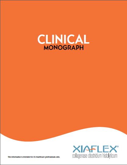Xiaflex Clinical Monograph