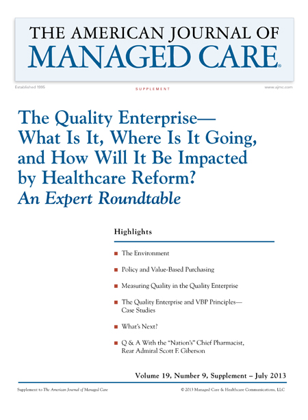 The Quality Enterprise— What Is It, Where Is It Going, and How Will It Be Impacted by Healthcare Reform? <i>An Expert Roundtable</i>