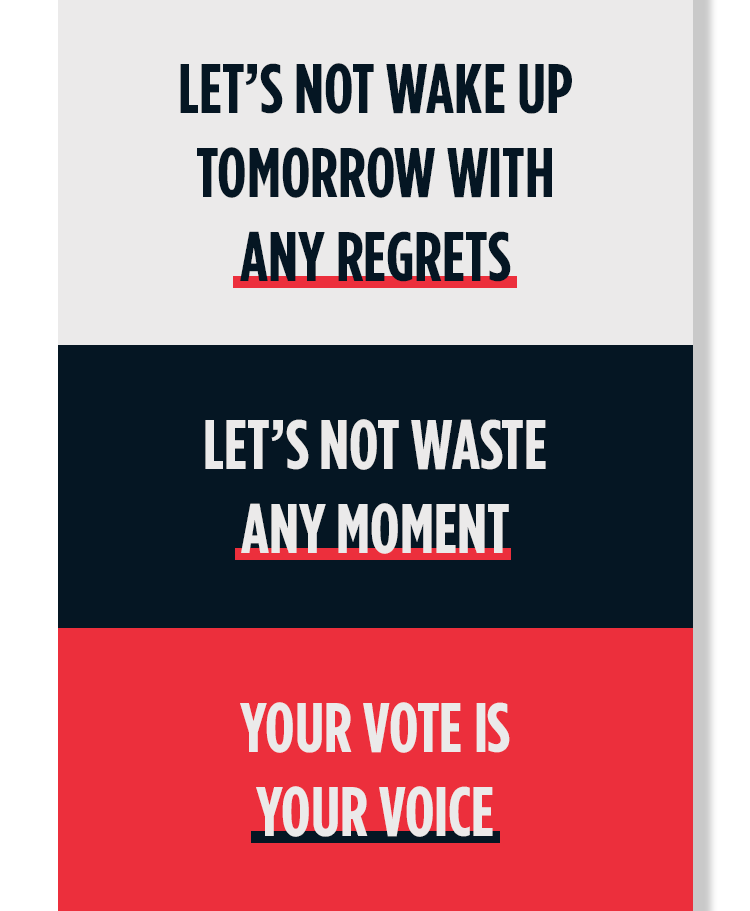 Your voice is your vote.