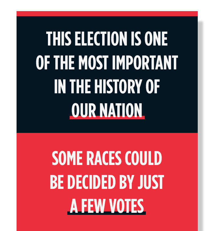This election is one of the most important in the history of our nation.