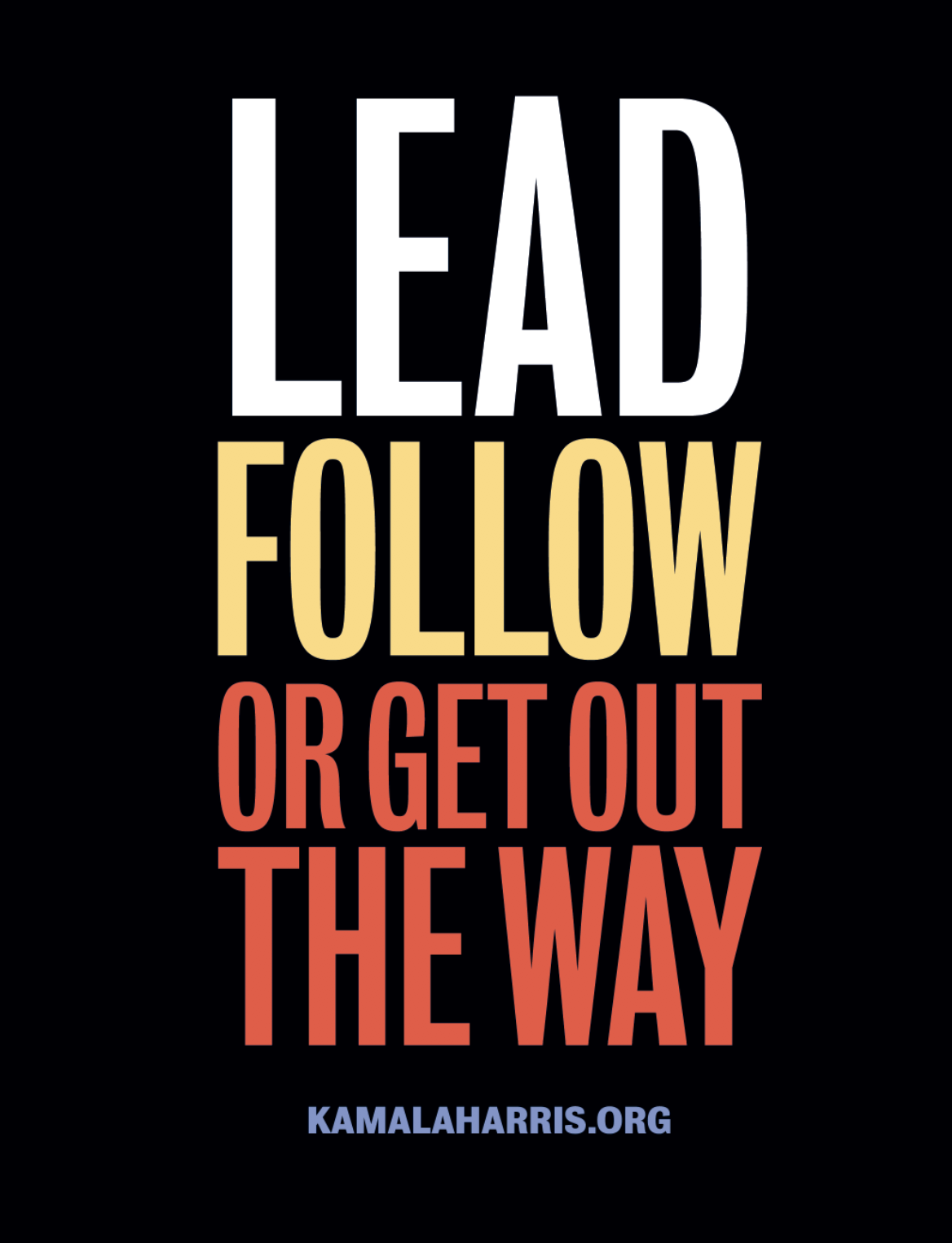 FREE Lead, Follow or Get Out t...
