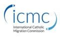 ICMC International Catholic Migration Commission