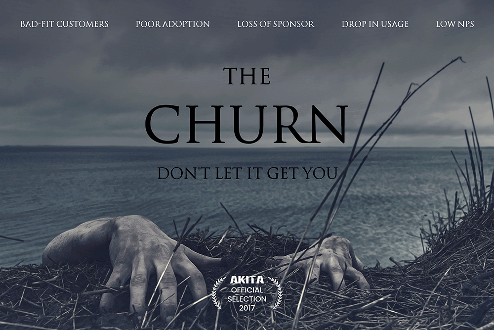 The Churn – Don't Let It Get You! Akita's Customer Success Movie Poster
