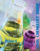 Chapter 6: Cool Chemistry show