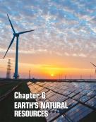 Chapter 6: Earth's Natural Resources
