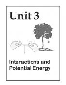 Unit 3: Interactions and Potential Energy