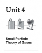 Unit 4: Small Particle Theory of Gases