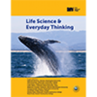 Life Science and Everyday Thinking
