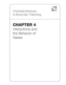 Chapter 4: Interactions and the Behavior of Gases