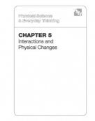 Chapter 5: Interactions and Physical Changes
