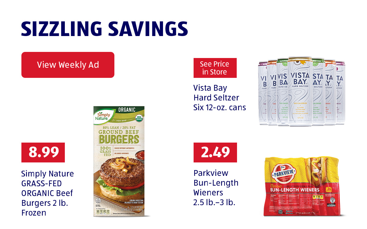 Sizzling Savings. View Weekly Ad.