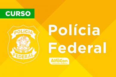 PF – Polícia Federal