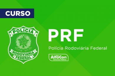 PRF – Polícia Rodoviária Federal