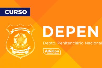 DEPEN – Departamento Penitenciário Nacional