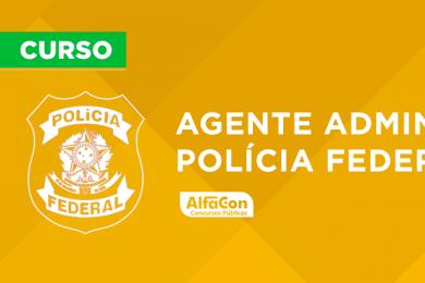 Agente Administrativo da Policia Federal – PF ADM