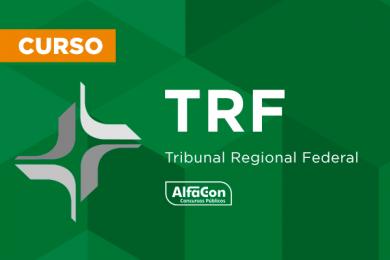 TRF – Tribunal Regional Federal