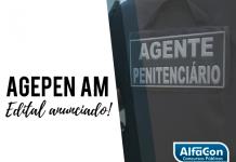 Concurso Agente Penitenciário AM