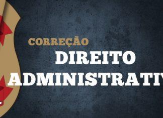 Gabarito Extraoficial Polícia Federal 2018 - Comentários de Direito Administrativo