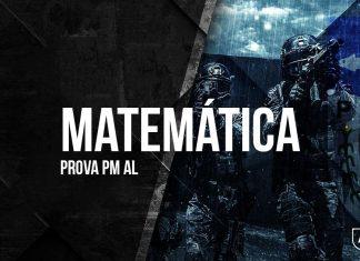Gabarito Extraoficial PM AL 2018 - Comentários de Matemática