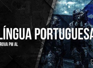 Gabarito Extraoficial PM AL 2018 - Comentários de Língua Portuguesa