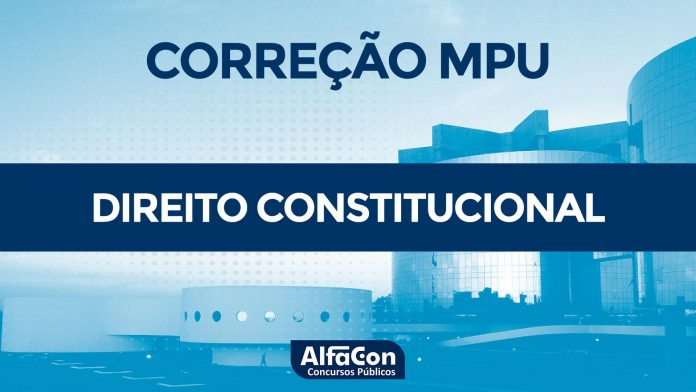 Gabarito Extraoficial MPU 2018 - Direito Constitucional