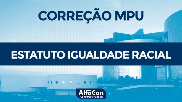 Gabarito Extraoficial MPU 2018 - Comentários de Igualdade Racial