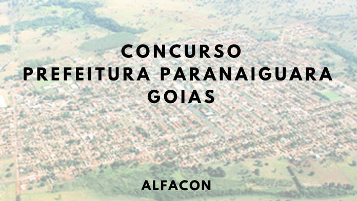 Concurso Prefeitura de Paranaiguara GO