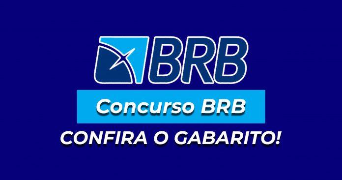 Imagem com a frase: BRB - Concurso BRB, confira gabarito