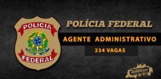 Imagem com o símbolo da polícia federal, com o escrito: Agente administrativo - 234 vagas