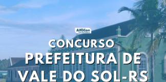 Concurso Prefeitura Vale do Sol RS